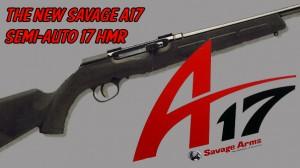 New Savage A17 Semi-Auto 17 HMR Rifle